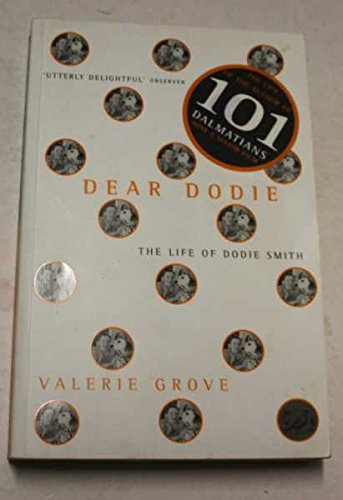 Dear Dodie: the life of Dodie Smith: GROVE, Valerie