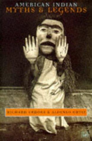 9780712673686: American Indian Myths & Legends