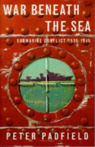 9780712673815: War Beneath the Sea: Submarine Conflict, 1939-45