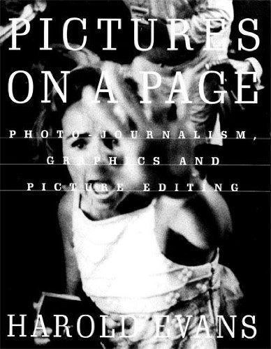 9780712673884: Pictures on a Page: Photo-journalism, Graphics and Picture Editing