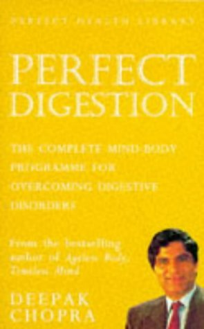 9780712674010: Perfect Digestion: The Complete Mind-body Programme for Overcoming Digestive Disorders (Perfect Health Library): The Complete Mind-body Programme for Overcoming Digestive Problems