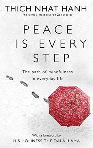9780712674065: Peace Is Every Step: The Path of Mindfulness in Everyday Life
