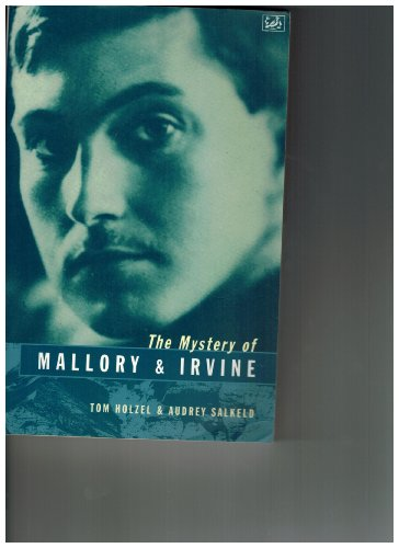 THE MYSTERY OF MALLORY AND IRVINE. (SIGNED BY AUDREY SALKELD): Holzel, Tom and Audrey Salkeld