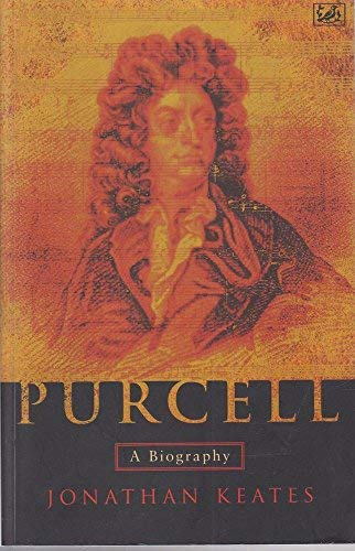 9780712674195: Purcell: A Biography