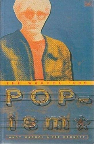 Popism: Warhol '60s (0712674438) by Warhol, Andy; Hackett, Pat