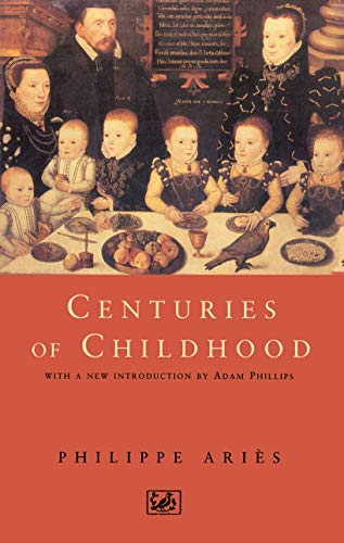 Centuries Of Childhood (9780712674584) by Aries, Philippe