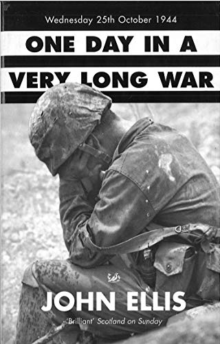 9780712674652: One Day in a Very Long War: Wednesday 25th October 1944