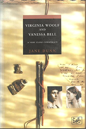 Virginia Woolf and Vanessa Bell: A Very Close Conspiracy (0712674683) by Jane Dunn