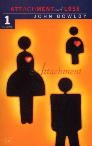 9780712674713: Attachment: Volume One of the Attachment and Loss Trilogy: Attachment Vol 1 (Attachment & Loss)