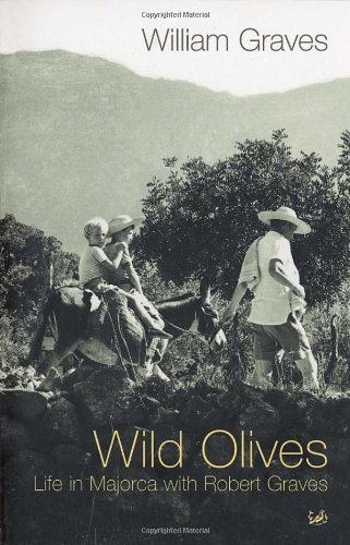 9780712674744: Wild Olives: Life in Majorca with Robert Graves