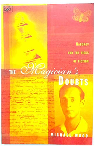 9780712674768: The Magician's Doubts : Nabokov and the Risks of Fiction