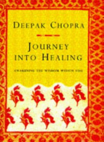 9780712674812: Journey into Healing: Awakening the Wisdom Within You