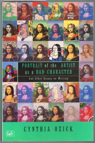 9780712674843: Portrait of the Artist as a Bad Character and Other Essays on Writing (Pimlico)
