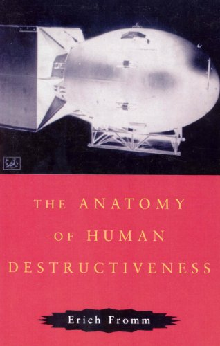 9780712674898: The Anatomy of Human Destructiveness
