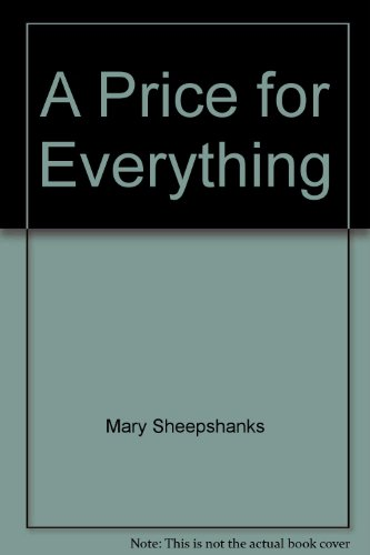 9780712675055: A Price for Everything