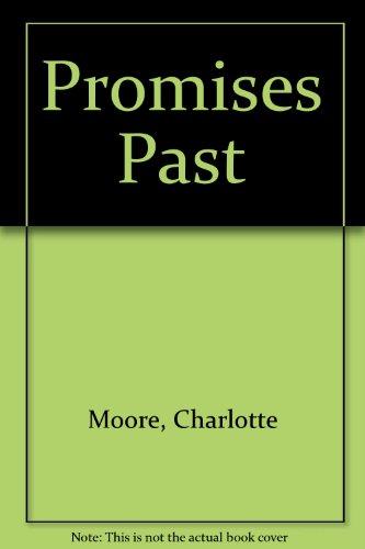 9780712675147: Promises Past