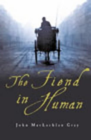 9780712675444: The Fiend in Human