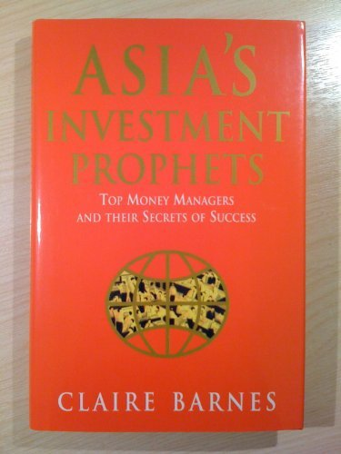 9780712675581: Asia's Investment Prophets: Top Money Managers and Their Secrets of Success
