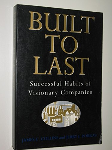 9780712675734: Built To Last: Successful Habits of Visionary Companies