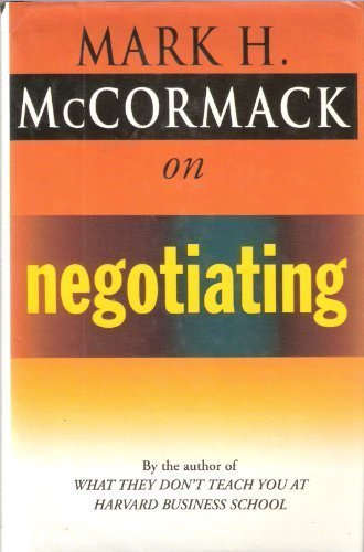 McCormack on Negotiating (0712675876) by McCormack, Mark