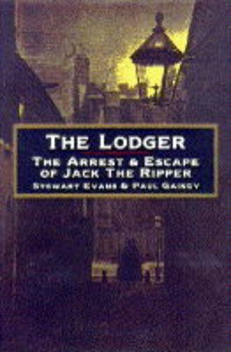 9780712676250: The Lodger: Arrest and Escape of Jack the Ripper
