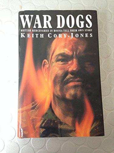 9780712676311: War Dogs