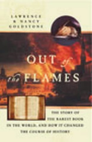 9780712676984: Out of the Flames: The Strange Journey of Michael Servetus and One of the Rarest Books in the World