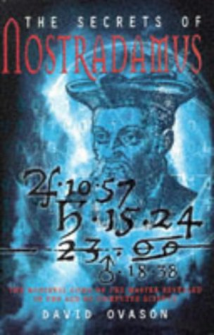 9780712677103: The Secrets of Nostradamus: The Medieval Code of the Master Revealed in the Age of Computer Science