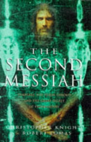 9780712677196: 'THE SECOND MESSIAH: TEMPLARS, THE TURIN SHROUD AND THE GREAT SECRET OF FREEMASONRY'