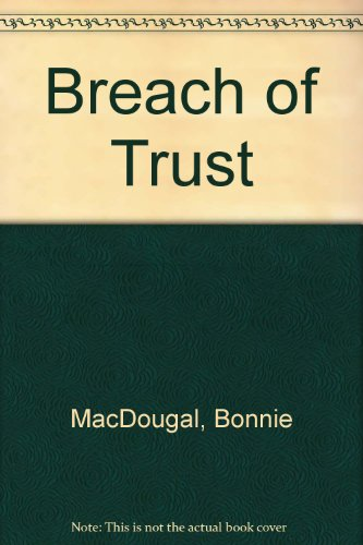 9780712677455: Breach of Trust