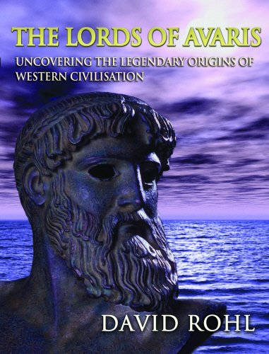 9780712677622: The Lords of Avaris: Uncovering the Legendary Origins of Western Civilisation