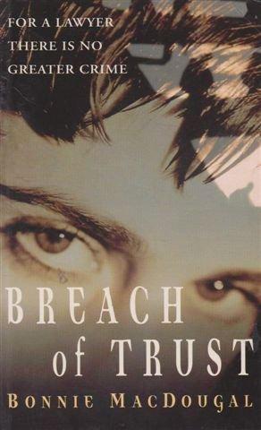 9780712677820: Breach of Trust