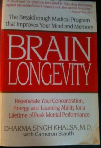 9780712678063: Brain Longevity: The Breakthrough Medical Programme That Regenerates Your Mental Energy, Memory and Learning Ability