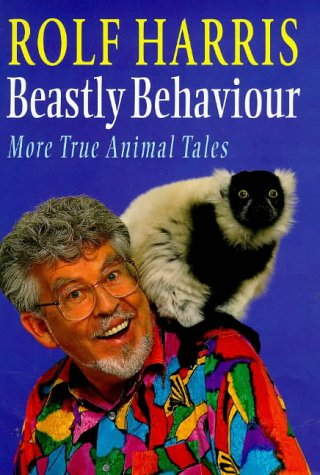 9780712678193: BEASTLY BEHAVIOUR: MORE TRUE ANIMAL TALES