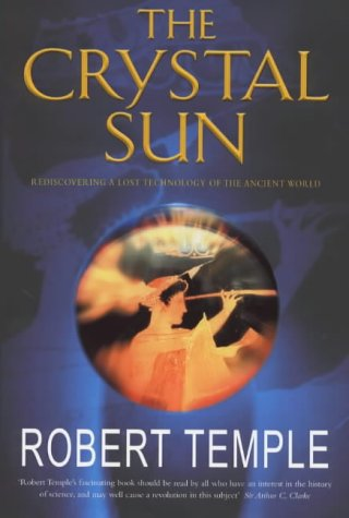 9780712678889: The Crystal Sun : Rediscovering a Lost Technology of the Ancient World