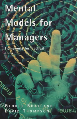 9780712678988: Mental Models For Managers (Century business)