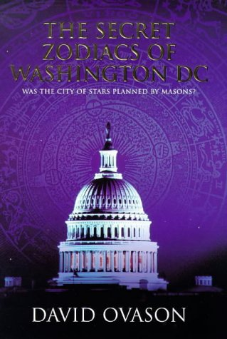 9780712679091: The Secret Zodiacs of Washington DC: Was the City of Stars Planned by Masons?