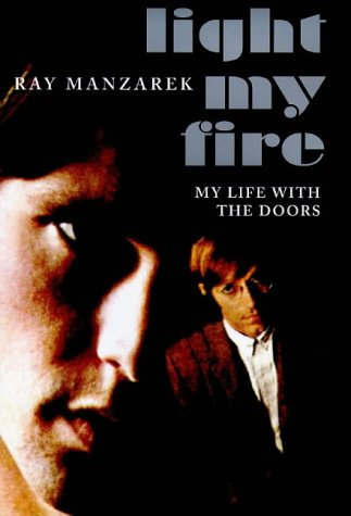 "9780712679244: Light My Fire: My Life with the ""Doors"""