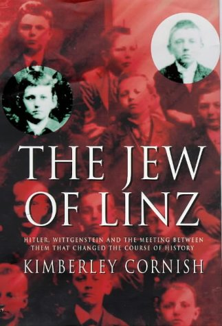 9780712679350: The Jew of Linz: Wittgenstein, Hitler and Their Secret Battle for the Mind