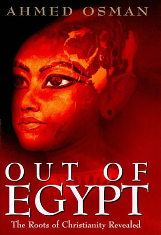 9780712679626: Out of Egypt: The Roots of Christianity Revealed