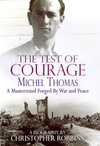 9780712679695: The Test of Courage Michel Thomas