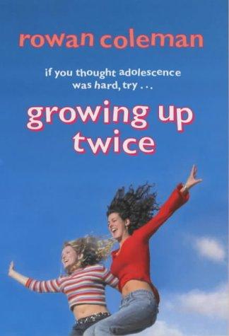 9780712679794: Growing Up Twice