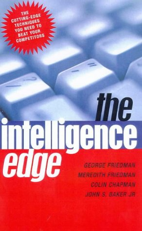 9780712679862: THE INTELLIGENCE EDGE: How to Profit in the Information Age