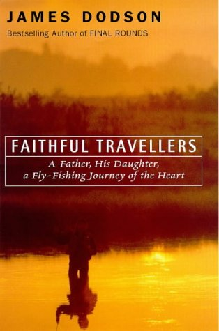 9780712679879: 'FAITHFUL TRAVELLERS: A FATHER, HIS DAUGHTER, A JOURNEY OF THE HEART'