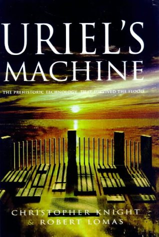 9780712680073: Uriel's Machine: The Prehistoric Technology That Survived the Flood