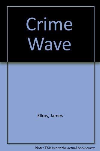 9780712680110: Crime Wave