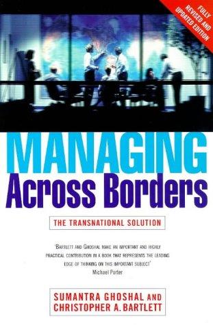 9780712680301: Managing Across Borders (Random House Business Books)