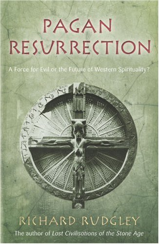 9780712680967: Pagan Resurrection: A Force for Evil or the Future of Western Spirituality?
