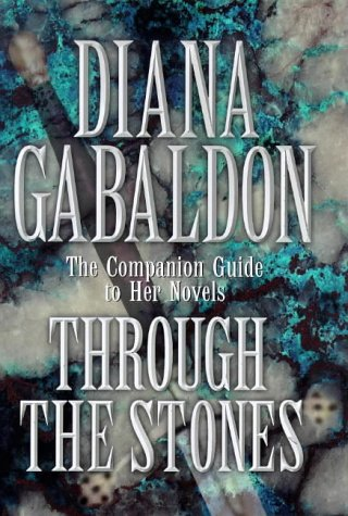 9780712680998: Through the Stones: A Companion Guide to the Novels of Diana Gabaldon