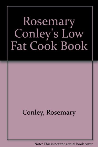 9780712682060: Rosemary Conley's Low Fat Cook Book